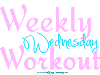 Weekly Wednesday Workout