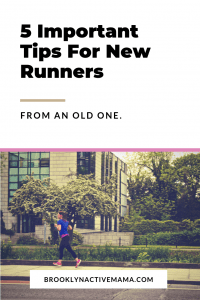 From mental toughness to running apparel, here are 5 Critical tips for new runners to make sure your running career gets off to a FAST start!