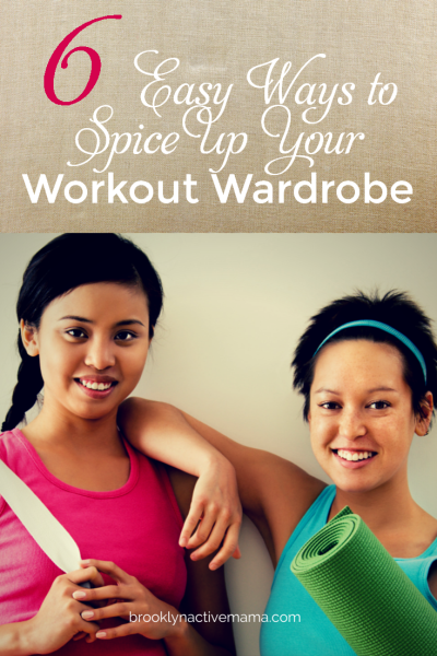 6 easy ways to spice up your workout wardrobe