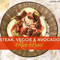 Steak Veggie and Avocado Rice Bowl #CreateAStir