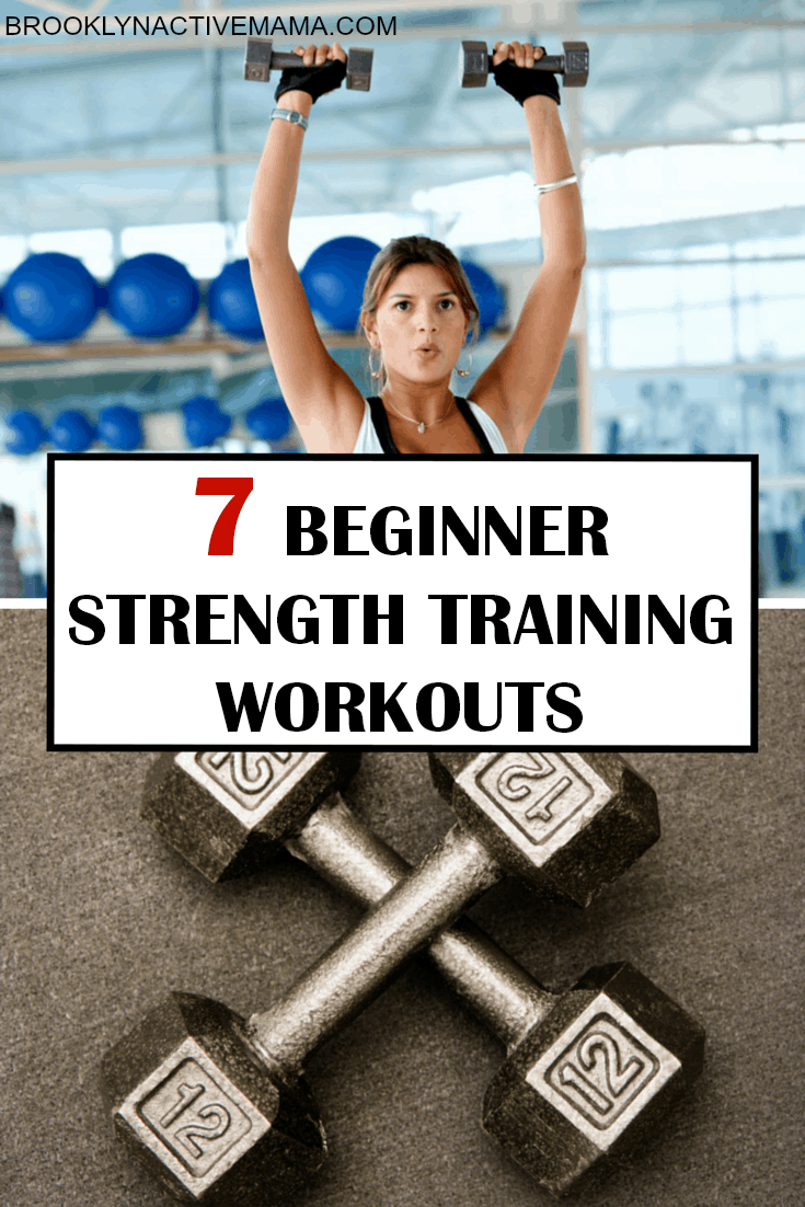 7 Beginner Strength Training Workouts For Women - Want to Start Strength training but now sure where to begin? Check out these easy 7 moves that will have you weightlifting in no time!