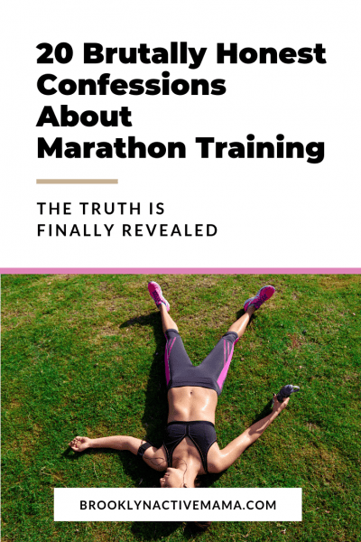 20 Brutally Honest Confessions About Marathon Training - About to start training for your first marathon, or thinking of tackling a marathon? Read this first, I'm keeping it all the way honest about what happened to me!