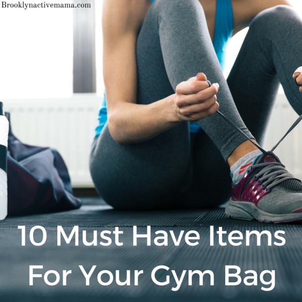 10 Must Have Items For Your Gym Bag