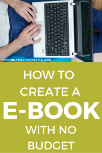How To Create An E-Book With No Budget