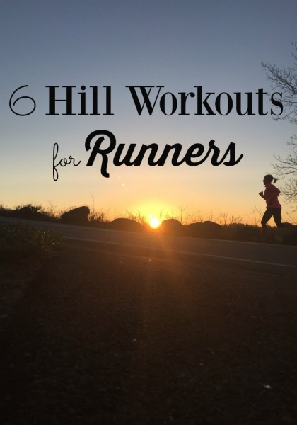 Head for the hills with these 6 hill workouts for runners to gain strength, speed and confidence in your running!