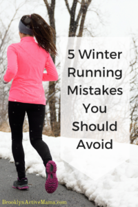 Running in the winter is no joke! Check out these 5 Winter Running Mistakes You Should Avoid