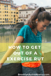 How To Get OUT of an Exercise Rut!!