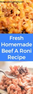 Looking for a hearty warm school lunch recipe? Check out this Fresh Homemade Cheesy Beef A Roni Recipe!