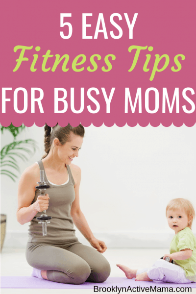 It can be so hard to find the time for fitness when you have children to keep up with and take care of. Today I'm sharing 5 Easy Fitness Tips For Busy Moms that will help you get consistent with your workout routine!