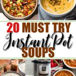 It's finally soup season! It's so easy to have a hearty soup ready in about half the time with these delicious Instant Pot soups that you will devour! This list includes beef, chicken and vegetarian options for the healthy family. #instantpot #fallsoups #wintersoups