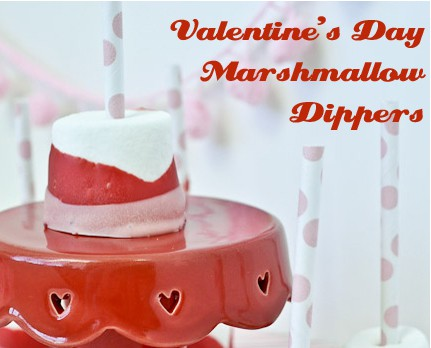Valentine's Day Marshmallow Dippers